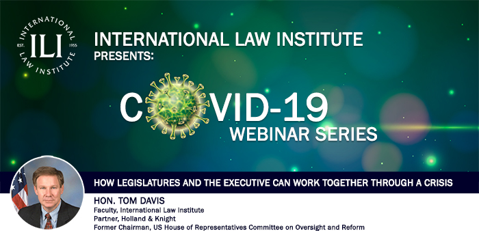 COVID-19 WEBINAR SERIES - HOW LEGISLATURES AND THE EXECUTIVE CAN WORK TOGETHER THROUGH A CRISIS - ENABLE DISPLAY/LOAD IMAGES TO VIEW THE WEBINAR PICTURE