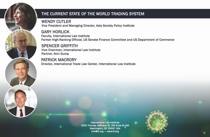 COVID-19 WEBINAR SERIES - THE CURRENT STATE OF THE WORLD TRADING SYSTEM - ENABLE DISPALY/LOAD IMAGES TO VIEW THE WEBINAR PICTURE